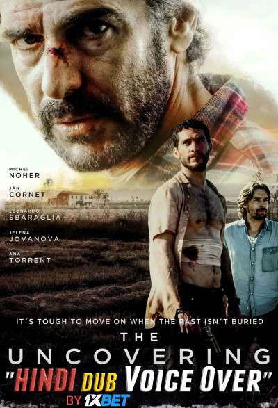 The Uncovering (2018) BluRay 720p Dual Audio [Hindi (Voice Over) Dubbed + Spanish] [Full Movie]
