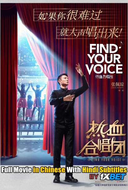Download Find Your Voice (2020) WebRip 720p Full Movie [In Cantonese] With Hindi Subtitles FREE on 1XCinema.com & KatMovieHD.io
