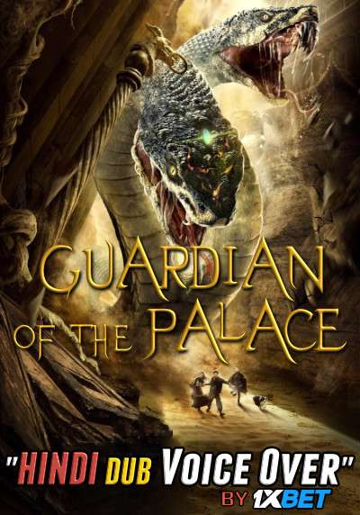 Guardian of the Palace (2020) Hindi (Voice Over) Dubbed+ English [Dual Audio] WebRip 720p [1XBET]