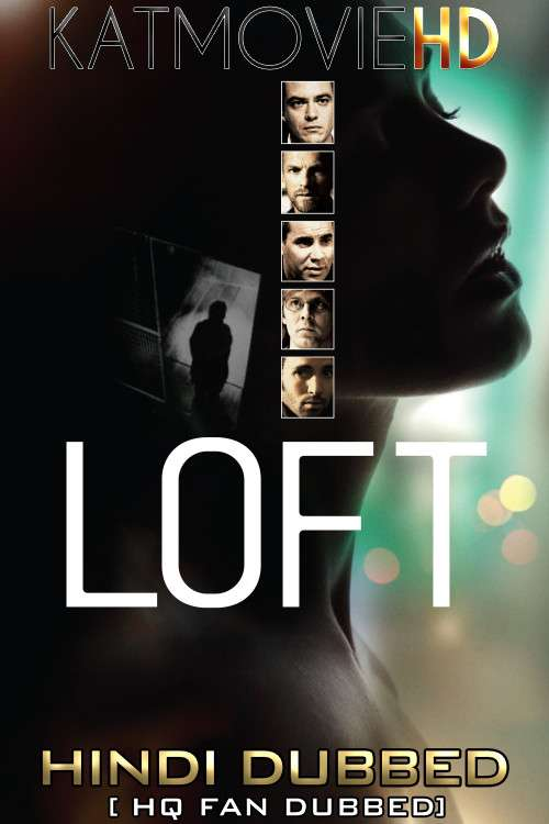 Loft (2014) Hindi (HQ Fan Dubbed) BluRay 1080p / 720p / 480p HD x264 | [With Ads !]