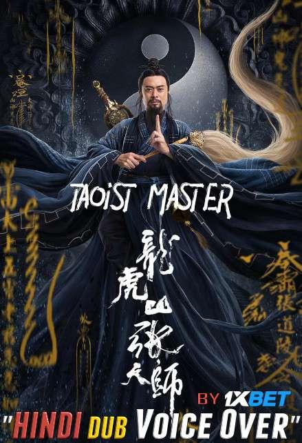 Taoist Master (2020) Hindi (Voice Over) Dubbed+ Mandarin [Dual Audio] WebRip 720p [1XBET]