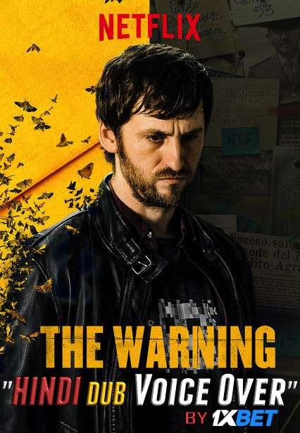 The Warning (2018) BluRay 720p Dual Audio [Hindi (Voice Over) Dubbed + Spanish] [Full Movie]