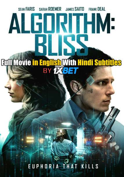 Download Algorithm: BLISS (2020) WebRip 720p Full Movie [In English] With Hindi Subtitles FREE on 1XCinema.com & KatMovieHD.io