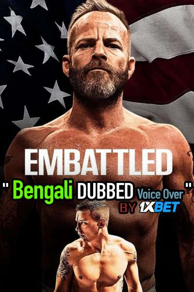 Embattled (2020) Bengali Dubbed (Voice Over) WEBRip 720p [Full Movie] 1XBET