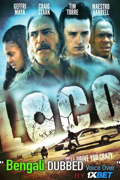 Loco 2020 Bengali Dubbed [Unofficial] WEBRip 720p [Drama Film]