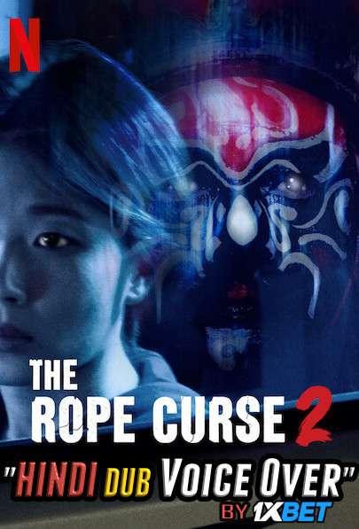 The Rope Curse 2 (2020) WebRip 720p Dual Audio [Hindi (Voice Over) Dubbed + Mandarin] [Full Movie]