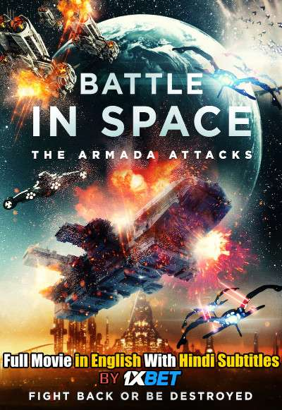 Battle in Space: The Armada Attacks (2021) WebRip 720p Full Movie [In English] With Hindi Subtitles