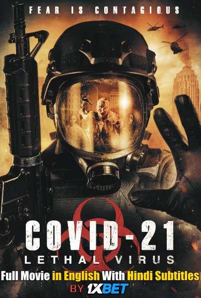Download COVID-21: Lethal Virus (2021) WebRip 720p Full Movie [In English] With Hindi Subtitles FREE on 1XCinema.com & KatMovieHD.io