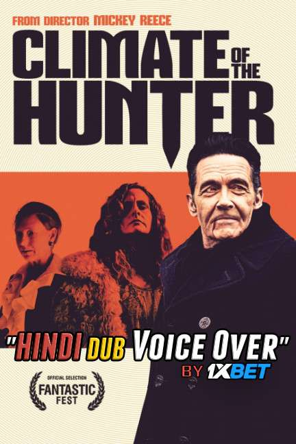 Climate of the Hunter (2019) Hindi [Unofficial Dubbed & English] Dual Audio WebRip 720p [Horror Film]
