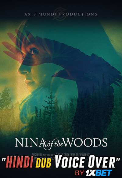 Nina of the Woods (2020) WebRip 720p Dual Audio [Hindi (Voice Over) Dubbed + English] [Full Movie]