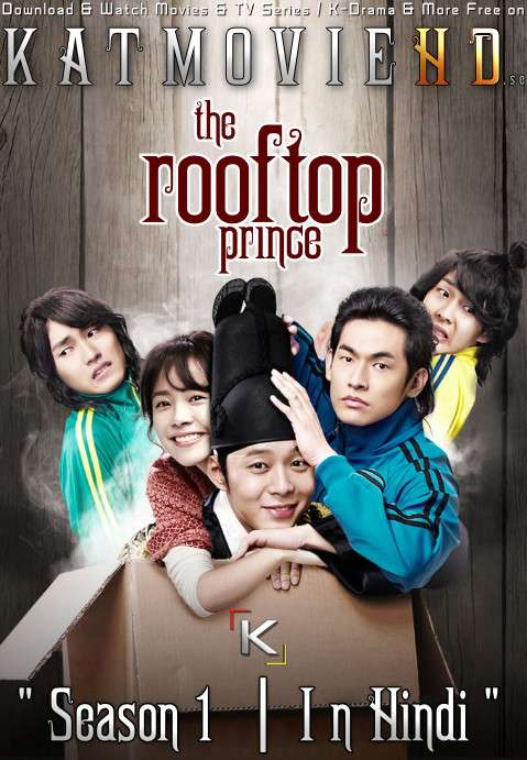 Rooftop Prince (Season 1) in Hindi / Urdu [Web-DL 1080p / 720p / 480p] (Korean Drama) [Episode 1 Added !]