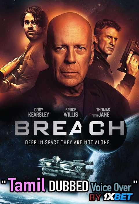 Breach (2020) Tamil Dubbed (Voice Over) & English [Dual Audio] WebRip 720p [1XBET]
