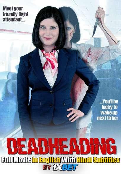 Download Deadheading (2018) WebRip 720p Full Movie [In English] With Hindi Subtitles FREE on 1XCinema.com & KatMovieHD.io
