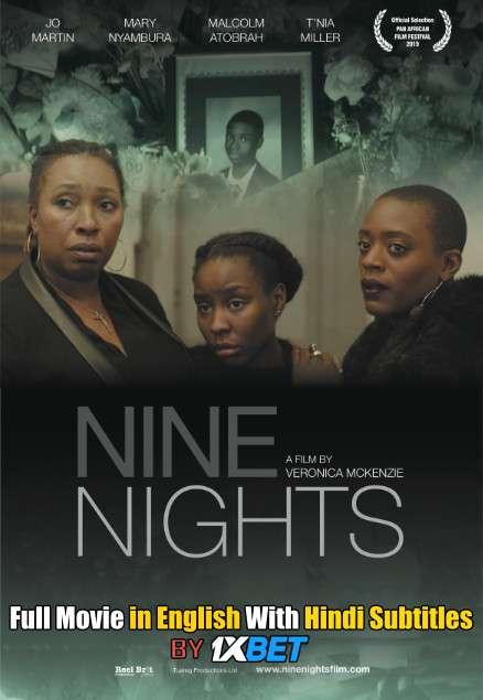 Nine Nights (2019) Full Movie [In English] With Hindi Subtitles | WebRip 720p [1XBET]