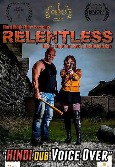 Relentless (2020) Hindi (Voice Over) Dubbed + English [Dual Audio] WEBRip 720p [Full Movie]