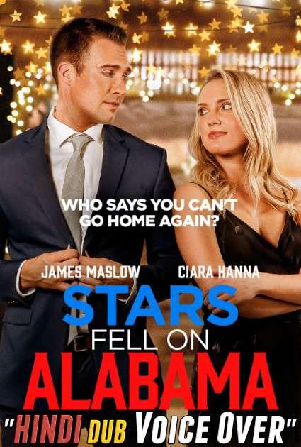 Stars Fell on Alabama (2021) Hindi (Voice Over) Dubbed + English [Dual Audio] WEBRip 720p [Full Movie]