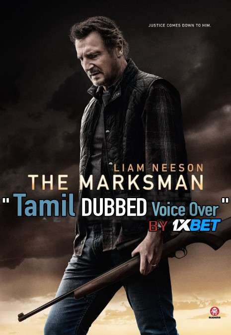 The Marksman (2021) Tamil Dubbed (Voice Over) & English [Dual Audio] HDCAM 720p [1XBET]