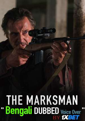 The Marksman (2021) Bengali Dubbed (Voice Over) HDCAM 720p [Full Movie] 1XBET