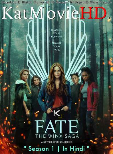 Fate: The Winx Saga (Season 1) Hindi [Dual Audio] All Episodes | WEB-DL 720p/ 480p [x264 | HEVC] | Netflix Web Series