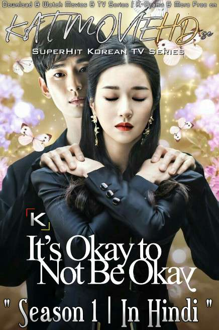 It's Okay to Not Be Okay (Season 1) [Hindi Dubbed (ORG) + Korean] Dual Audio | WEB-DL 1080p 720p 480p [NF KDrama Series]