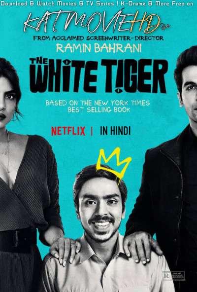 The White Tiger (2021) [Hindi DD5.1 + English] WEB-DL 480p 720p 1080p x264 | Netflix Film
