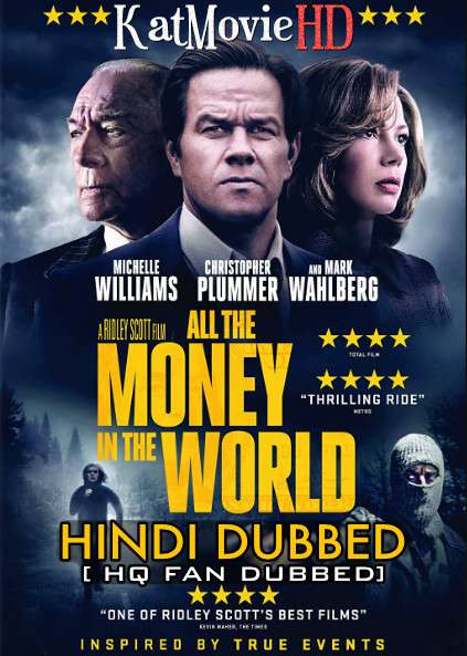 All the Money in the World (2017) Hindi (HQ Fan Dub) + English [Dual Audio] BluRay 1080p 720p 480p [1XBET]