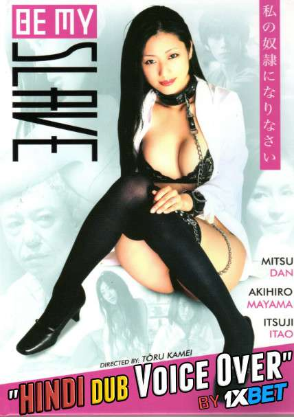 [18+] Be My Slave (2012) Hindi (Voice Over) Dubbed+ Japanese [Dual Audio] BDRip 720p [1XBET]