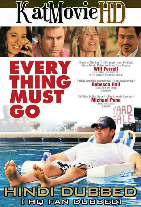 Everything Must Go (2010) Hindi (Fan Dub) + English [Dual Audio] BluRay 1080p 720p 480p [1XBET]