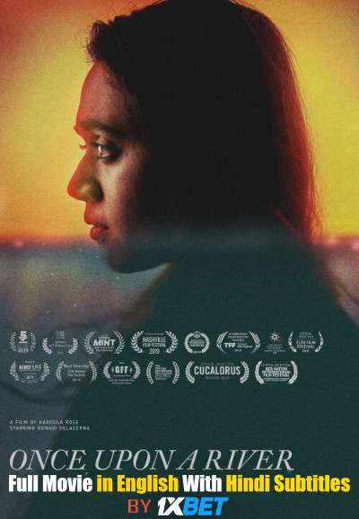 Once Upon a River (2019) Full Movie [In English] With Hindi Subtitles | WebRip 720p [1XBET]