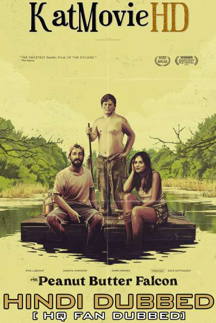 The Peanut Butter Falcon (2019) Hindi Dubbed [By KMHD] & English [Dual Audio] BluRay 1080p / 720p / 480p [HD]
