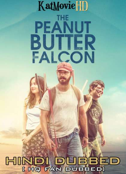 The Peanut Butter Falcon (2019) Hindi (HQ Fan Dub) + English (ORG) [Dual Audio] BluRay 1080p 720p 480p [1XBET]