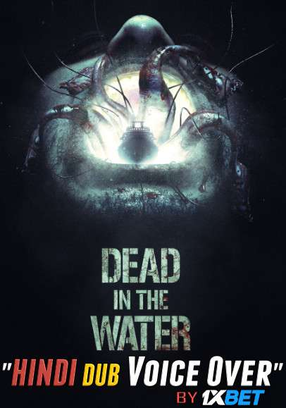 Dead in the Water (2021) WebRip 720p Dual Audio [Hindi (Voice Over) Dubbed + English] [Full Movie]