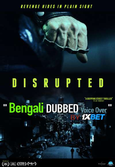 Disrupted (2020) Bengali Dubbed (Voice Over) HDRip 720p [Full Movie] 1XBET