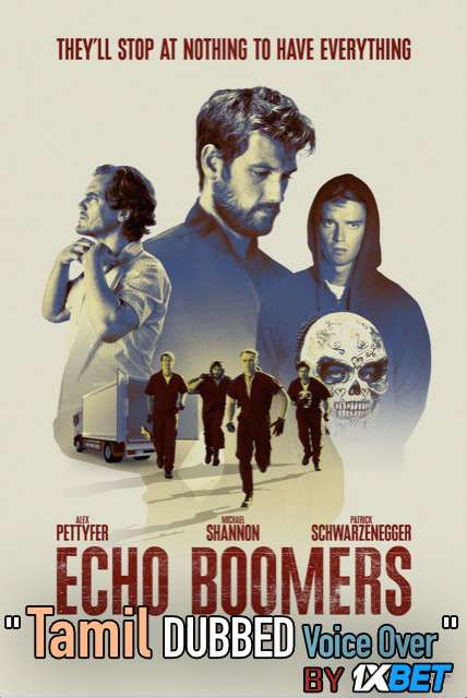 Echo Boomers (2020) Tamil Dubbed (Voice Over) & English [Dual Audio] WebRip 720p [1XBET]