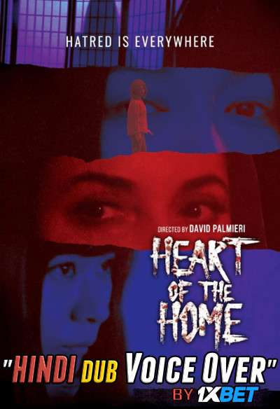 Heart of the Home (2021) Hindi (Voice Over) Dubbed + English [Dual Audio] WebRip 720p [1XBET]