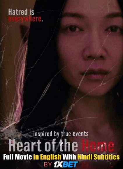 Download Heart of the Home (2021) WebRip 720p Full Movie [In English] With Hindi Subtitles FREE on 1XCinema.com & KatMovieHD.io