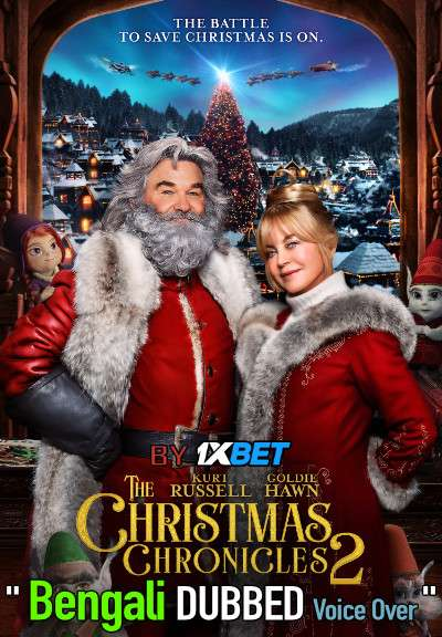 The Christmas Chronicles 2 (2020) Bengali Dubbed (Voice Over) HDRip 720p [Full Movie] 1XBET