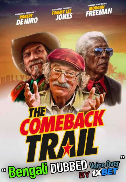 The Comeback Trail (2020) Bengali Dubbed (Voice Over) HDCAM 720p [Full Movie] 1XBET