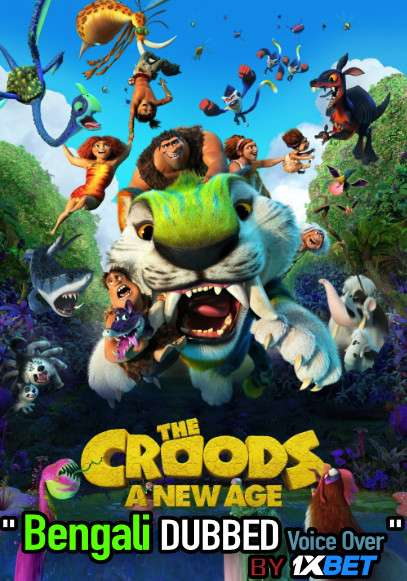 The Croods A New Age (2020) Bengali Dubbed (Voice Over) WEBRip 720p [Full Movie] 1XBET