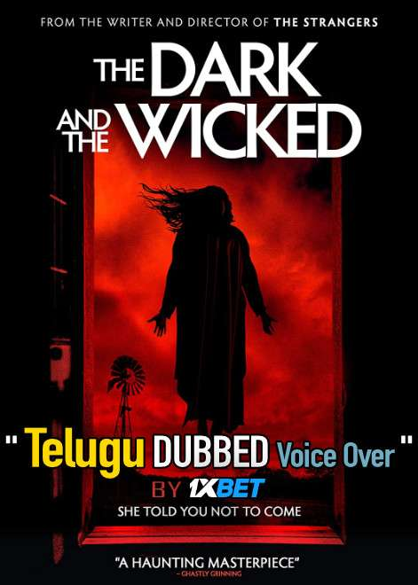 The Dark and the Wicked (2020) Telugu Dubbed (Voice Over) & English [Dual Audio] WebRip 720p [1XBET]