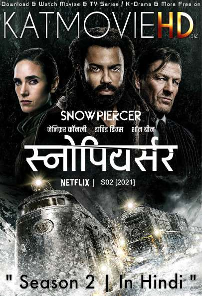 Snowpiercer (Season 2) [Hindi 5.1 DD + English] Dual Audio | WEB-DL 1080p / 720p/ 480p [NF TV Series] [Episode 9-10 Added]