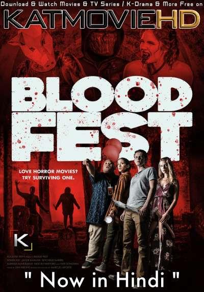 Blood Fest (2018) [Dual Audio] [Hindi Dubbed (ORG) – English] BluRay 1080p 720p & 480p [Full Movie]