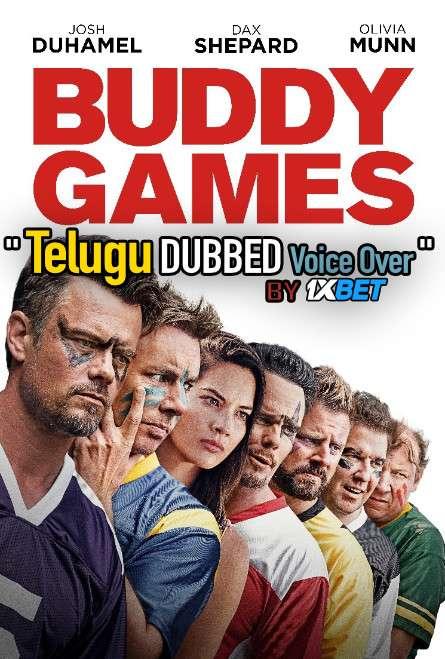 Buddy Games (2019) Telugu Dubbed (Voice Over) & English [Dual Audio] WebRip 720p [1XBET]
