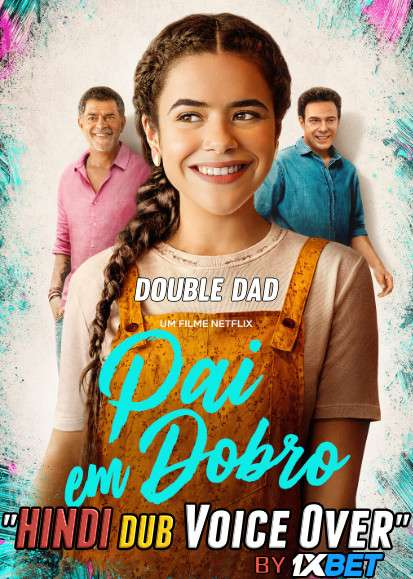 Double Dad (2021) WebRip 720p Dual Audio [Hindi (Voice Over) Dubbed + Portuguese] [Full Movie]