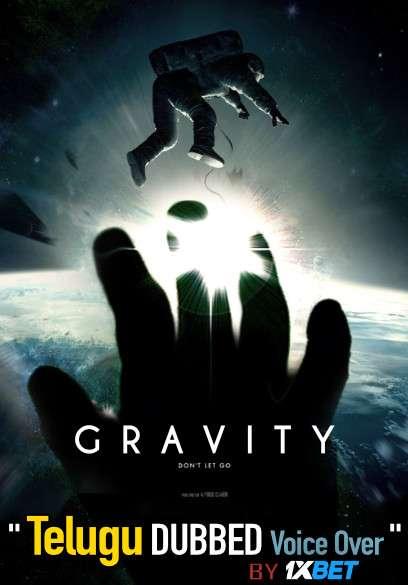Gravity (2013) Telugu Dubbed (Voice Over) & English [Dual Audio] BDRip 720p [1XBET]