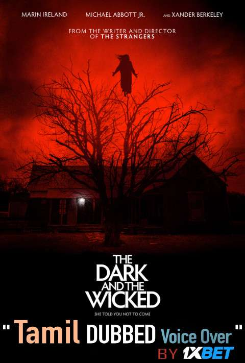 The Dark and the Wicked (2020) Tamil Dubbed (Voice Over) & English [Dual Audio] WebRip 720p [1XBET]