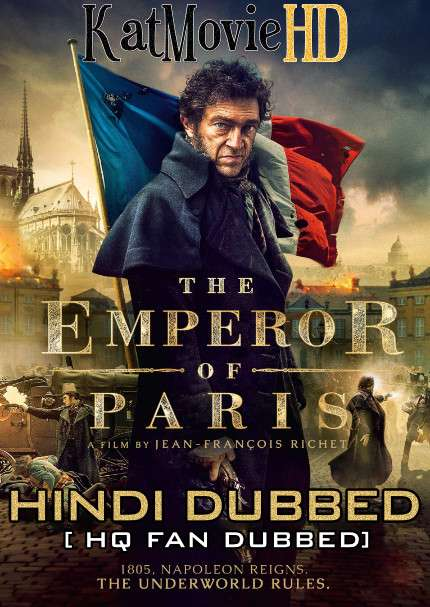 The Emperor of Paris (2018) Hindi (Fan Dub) + French (ORG) [Dual Audio] BluRay 1080p / 720p / 480p [With Ads !]