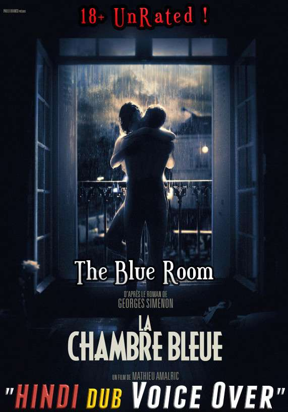 [18+] The Blue Room (2014) Hindi (Voice Over) Dubbed + French [Dual Audio] WEBRip 480p 720p [Full Movie]
