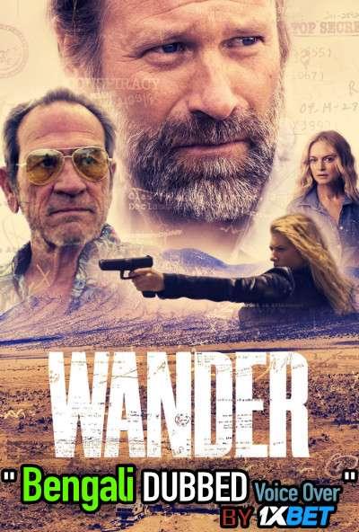 Wander (2020) Bengali Dubbed (Voice Over) WEBRip 720p [Full Movie] 1XBET