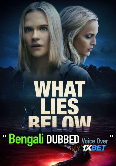 What Lies Below (2020) Bengali Dubbed (Voice Over) WEBRip 720p [Full Movie] 1XBET